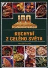 100 nejzajímavějších kuchyní z celého světa