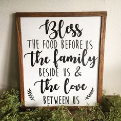 A personal favorite from my Etsy shop https://www.etsy.com/listing/543204818/farmhouse-sign-bless-this-food