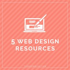 5 Web Design Resources - The Barn