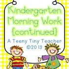 Kindergarten Morning Work - This pack contains 3 months of printables that can be used as Morning Work, Homework, or as an Assessment.  Language Ar...