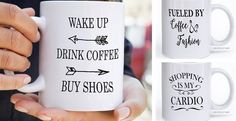 Who doesn't LOVE shopping!!! Show your LOVE for shopping with these adorable coffee mugs! These fabulous mugs make an amazing, one-of-a-kind gift for friends, family, and or yourself! With 9 fun phrases to choose from everyone is sure to find something that they will love! Admit it, we've all been in those situations!!!  Made with high quality ceramic mugs, all products are dishwasher and microwave safe. Mugs are 11 oz in size. Designs are on both sides of the mug.