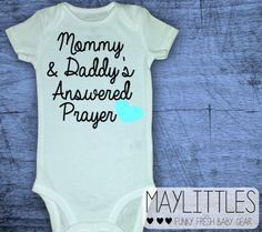 Mommy and Daddy's Answered Prayer Christian Baby by MayLittles