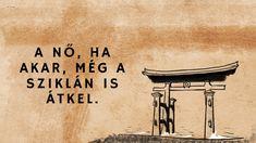 Engedd előre az ostobákat és a bolondokat - 32 bölcs közmondás Japánból, aminek hasznát veheted az életben - Filantropikum.com Change My Life, Arabic Calligraphy, Sayings, Movies, Movie Posters, Quotes, Lyrics, Film Poster, Films