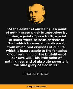At the center of our being is a point of nothingness which is untouched by…                                                                                                                                                                                 More