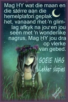Lekker slaap Greetings For The Day, Evening Greetings, Good Night Quotes, Good Morning Good Night, Afrikaanse Quotes, Good Night Blessings, Goeie Nag, Love Now, Godly Man