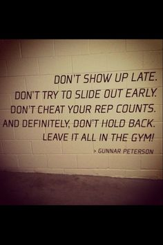 Fit quote (It is discouraging to see people routinely come in late and/or leave early ~J)