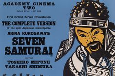 "Peter Strausfeld designed this movie poster for Akira Kurosawa's 1954 drama ""Seven Samurai,"" a hugely influential pioneer in the world of action films."