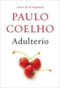 Adulterio (Adultery Spanish Edition) by Paulo Coelho isbn 9781101872222 [02/15]