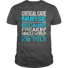 Awesome Tee For Critical Care Nurse - #cheap hoodies #funny tees. BUY NOW => https://www.sunfrog.com/LifeStyle/Awesome-Tee-For-Critical-Care-Nurse-115482159-Dark-Grey-Guys.html?60505