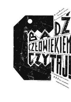 Jan Bajtlik, Badz czlowiekiem, czytaj!, 2013