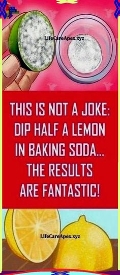 THIS IS NO JOKE SHE DIPPED HALF A LEMON IN BAKING SODA � WHAT HAPPENED NEXT IS ASTONISHING