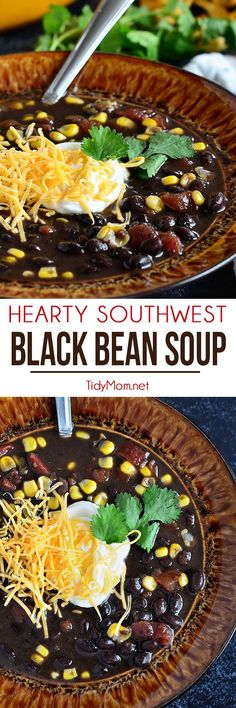 This Hearty Southwest Black Bean Soup is full of flavor, you'll never miss the meat! Ready for the table in 30 minutes, but it's even better the next day!! Get the easy recipe at TidyMom.net More