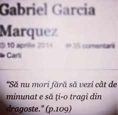 Cute Boyfriend Gifts, Gabriel Garcia Marquez, Orice, Adolescence, Beautiful Things, Mindfulness, Words, Quotes, Consciousness