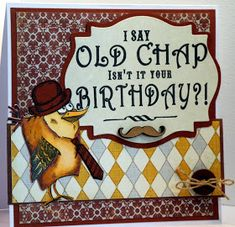 Crazy Bird, Crazy Dog, Crazy Cats, Belated Birthday Card, Birthday Cards For Men, Male Birthday, Happy Birthday, Dog Cards, Bird Cards