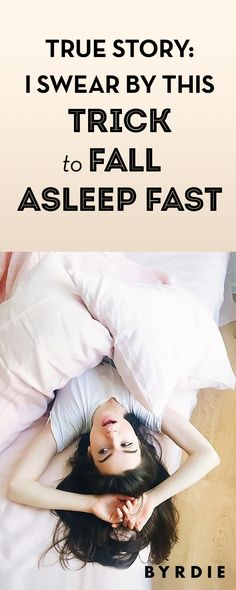 True Story: I Swear By This Trick to Fall Asleep Fast