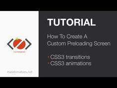 How To Create A Custom Preloading Screen | CSS3 Tutorial