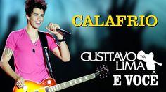 Gusttavo Lima - Calafrio - [DVD Gusttavo Lima e Você] (Clipe Oficial)