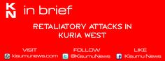 Retaliatory Attacks in Kuria West