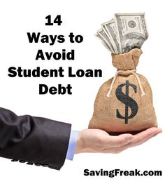 Student loan debt is becoming an epidemic.  Anything a student or family can do to reduce the burden of student loan debt should be considered.    Use these 14 ideas to start the conversation on how you should keep your our your student's debt low. http://www.savingfreak.com/ways-to-avoid-student-loans-debt/