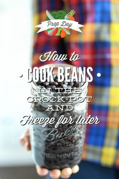 How to cook beans in the crock-pot and freeze them for later! This method is so easy and will extend the life of homemade cooked beans up to 3 months. Plus, ideas for using cooked beans. A healthy and affordable real food.