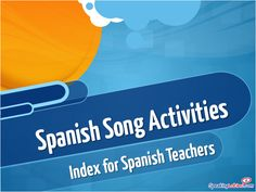 Songs by grammar/vocab topic with lots of activities. Spanish Song Activities for Spanish Class: Index of songs by topics - Verbs, Vocabulary and Holidays Spanish Classroom Activities, Spanish Teaching Resources, Class Activities, Listening Activities, Teacher Resources, Teaching Ideas, Spanish Songs, How To Speak Spanish, Learn Spanish