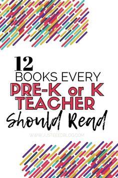 Here are 12 books every pre-k or kindergarten teacher should read.