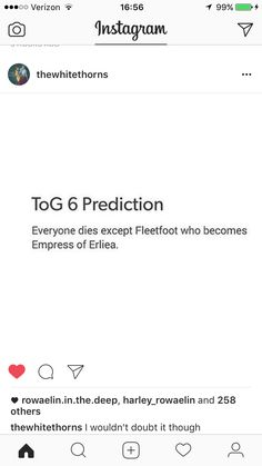 Yes Fleetfoot the empress<< But if you think I'm gonna except Aelin and ROWAN dying, you got another thing coming.