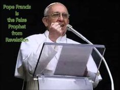 Pope Francis is the False Prophet from Revelation! (EINDTIJDSPACE) (+pla...