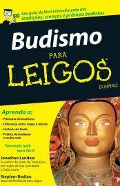 Baixar Livro Budismo para Leigos -  Jonathan Landaw em PDF, ePub e Mobi ou ler online