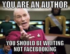 You are an author - you should be writing, not Facebooking. Or Pinteresting.