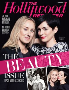 Hollywood Beauty: Anne Hathaway, Olivia Wilde, and the Glam Squads Who Make Them Gorgeous.