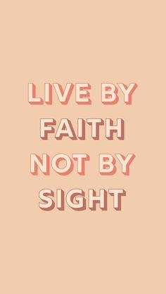 Live By Faith Not By Sight - 2 Corinthians 5:7 - Bible Verse Phone Wallpaper Background