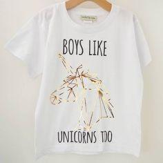 'Boys like Unicorns Too' Cool Kids Slogan T-Shirt Boys Shirts, Cool T Shirts, T Shirts For Women, Slogan Tops, Cool Slogans, Unicorn Shirt, Boys Like, Graphic Shirts, Short Sleeve Tee