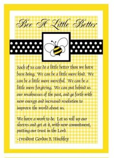 LDS YW Class Presidency Training - Bee a Little Better  Shared by Becky B. of Layton, Utah