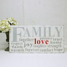 Family together love trust patience joy respect strength laughter faith warmth home hope forever~plaque