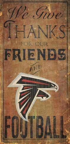 Atlanta Falcons Wood Sign We Give Thanks Wall Decor