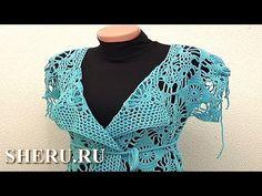 Вязание кардигана Урок 18 часть 2 из 3 Crochet bolero pour les femmes