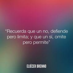 Recuerda que un no defiende pero limita; y que un sí omite pero permite Eliécer Brenno La Causa http://ift.tt/2ggOU9J #si #no #quotes #writers #escritores #EliecerBrenno #reading #textos #instafrases #instaquotes #panama #poemas #poesias #pensamientos #autores #argentina #frases #frasedeldia #CulturaColectiva #letrasdeautores #chile #versos #barcelona #madrid #mexico #microcuentos #megustaleer #accionpoetica #colombia #venezuela