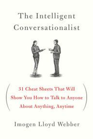 The Intelligent Conversationalist: 31 Cheat Sheets That Will Show You How to Talk to Anyone About Anything, Anytime by Imogen Lloyd Webber, Paperback Book Club Books, Good Books, Books To Read, My Books, Book 1, Reading Lists, Book Lists, Psychology Books, Psychology Careers