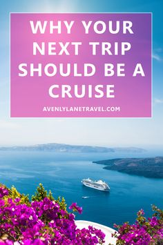 Why A Cruise May Be Your BEST And CHEAPEST Way To See The World!