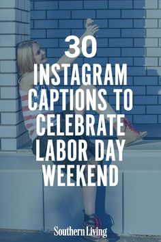 Savor those last moments of summer and celebrate the American work ethic this Labor Day. Here are 30 Instagram captions to describe all the feelings and emotions that Labor Day invokes. #laborday #labordayquotes #labordayinstagramcaptions #instagramcaptions #southernliving Labor Day Quotes, Southern Sayings, Labour Day Weekend, Work Ethic, Feelings And Emotions, Summer Photos, Captions, Best Quotes, Inspirational Quotes