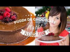 PUDIM DE CHOCOLATE | NATAL | 129 #ICKFD Dani Noce - YouTube