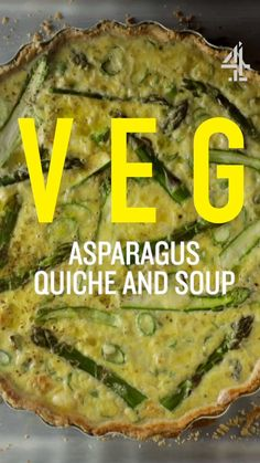 This gorgeous asparagus recipe from Jamie Oliver's new book Veg is a double win – you get asparagus soup and quiche! Make the most of beautiful asparagus while it's in season. Quiche Recipes, Easy Soup Recipes, Vegetarian Recipes, Dinner Recipes, Cooking Recipes, Healthy Recipes, Dinner Menu, Asparagus Quiche, Asparagus Recipe