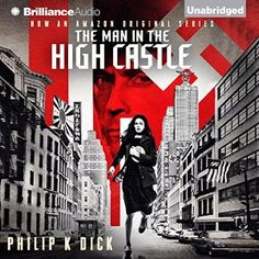 The Man In The High Castle Audiobook Review | Audiobook Jungle - Audiobook Reviews In All Genres