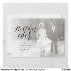 Best Day Ever Stylish Script Photo Modern Wedding Thank You Card by fatfatin Thank You Messages, Thank You Note Cards, Wedding Thank You Cards, Thank You Photos, Best Day Ever, Photo Cards, Layout Design, Design Elements, Script