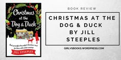 Jill Steeples' Perfect Christmas + review of Christmas at the Dog & Duck