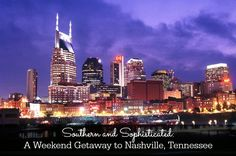 Southern and Sophisticated: A Weekend Getaway to Nashville, Tennessee >>> I've heard great things about Nashville but I haven't been there as an adult. Any tips?