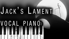 Nightmare Before Christmas - Jack's Lament (Vocal Piano Version) ft. Cal...