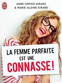 La femme parfaite est une conasse // To read