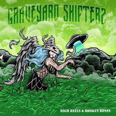 Graveyard Shifters - High Heels and Broken Bones (2015) | Thrash Metal , Crossover